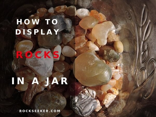 how display rocks in jar