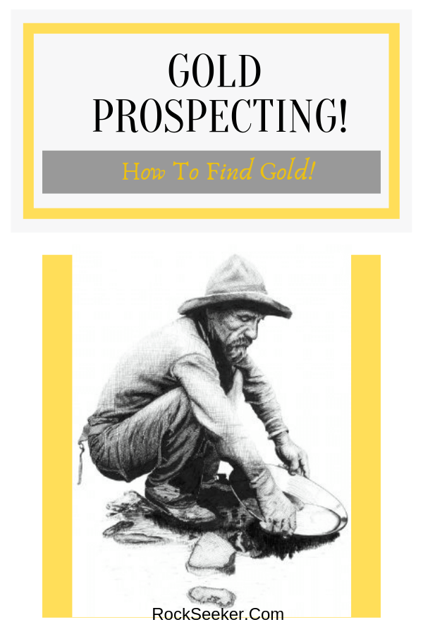 how to find gold prospecting