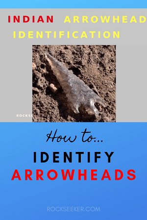 how to identify american indian arrowheads and artifacts