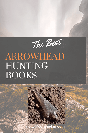 arrowhead hunting and indian artifact books