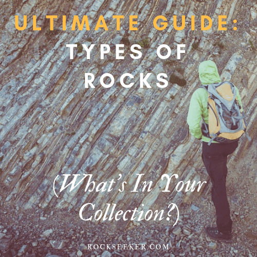 Guide to three main types of rocks