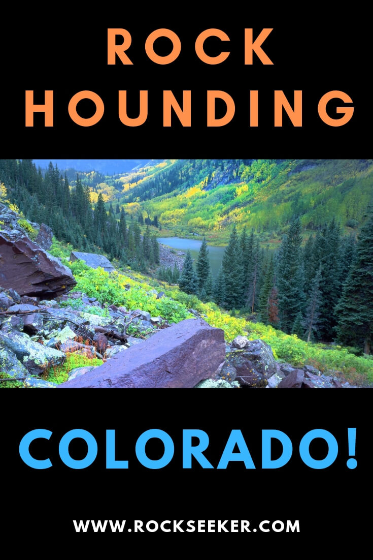 Rockhounding In COLORADO: Rocks and Gems And Where To Find Them!
