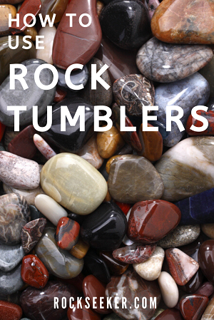 tips for using a rock tumbler