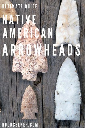 American Indian Arrowheads: The Ultimate Informational Guide